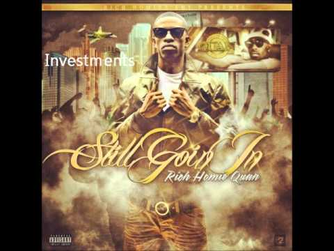 "Rich Homie Quan - "" Investments """