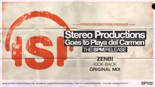 Zenbi - Kick Back (Original Mix)