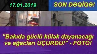 """""""Bakıda güclü külək dayanacağı və ağacları UÇURDU!"""" - FOTO!"""