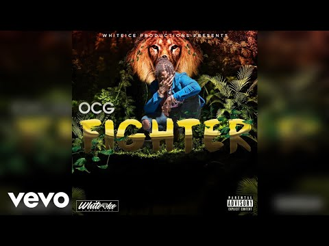 OCG - Fighter (Official Audio)