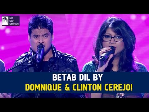Betab Dil | Dominique Cerejo & Clinton Cerejo | Idea Jalsa | Art And Artistes