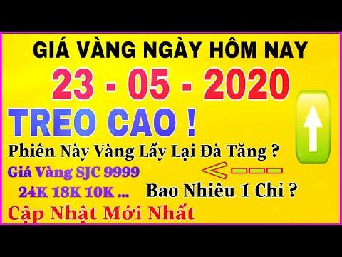 giá vàng 9999 hôm nay 23/5/2020 bao nhiêu một chỉ ? | giá VÀNG SJC 9999 24K Phục Hồi Tiếp Tục TĂNG ?