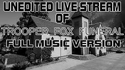 SA'F Classic - FUNERAL OF TROOPER FOX [Jan 21, 2018] Full Music Version, Unedited