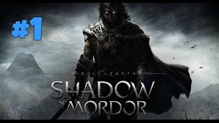 Middle Earth: Shadow of Mordor Walkthrough Part 1 Welcome to Mordor No Commentary PS4