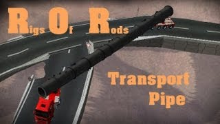 Rigs Of Rods -  Transport Pipe