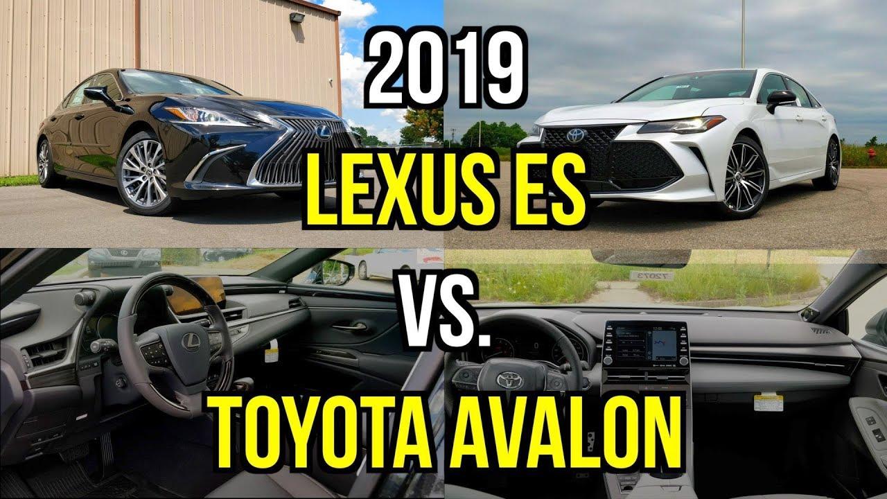 Best Toyota Luxury Sedan 2019 Lexus Es 350 Vs Avalon Comparison