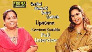 Heartful,Mindful&Soulful chat with Upasana Kamineni Konidela-Prema The Journalist-Full Interview-#71