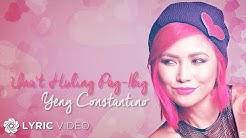 Yeng Constantino - Una't Huling Pag-Ibig | Lyrics