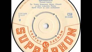 Yvetta Simonová & Milan Chladil - Sentimentální [1963 Vinyl Records 45rpm]
