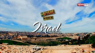 Biyahe ni Drew: Israel revisited (full episode)