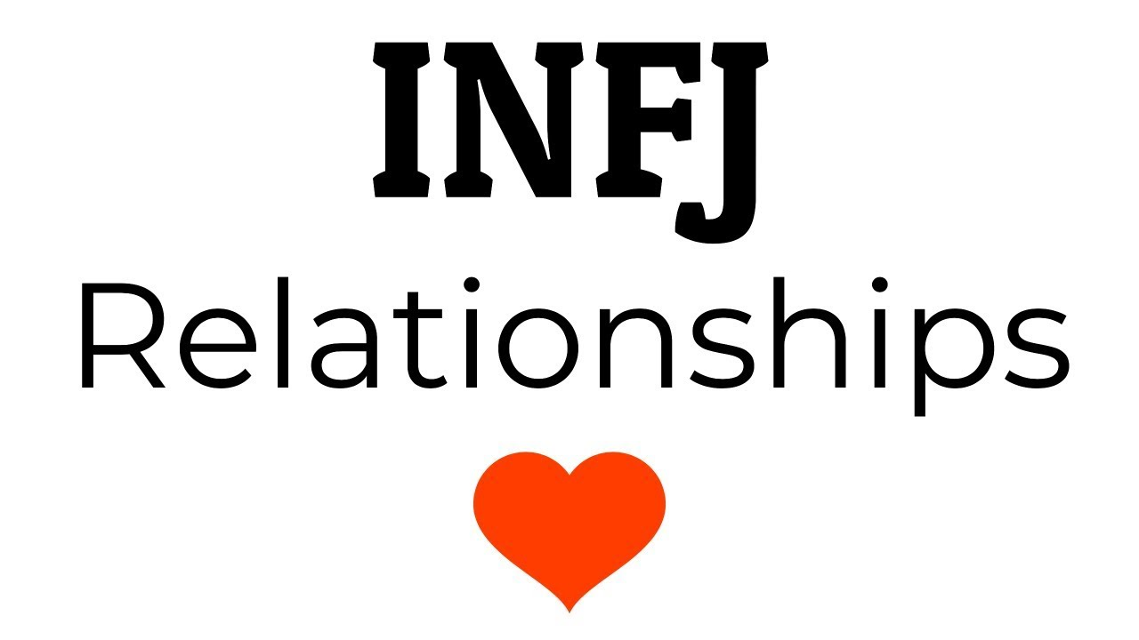 INFJ Relationships - 6 Things You Should Keep in Mind