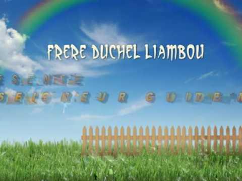 """DUCHEL LIAMBOU - """"SEIGNEUR GUIDE-MOI"""" Gospel Congo Brazzaville"""
