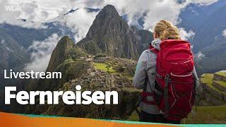 Livestream Fernreisen: mit Lisa Kestel und Jochen Schliemann | WDR Reisen