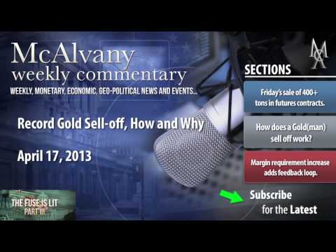 Record Gold Sell-off, How and Why | McAlvany Commentary