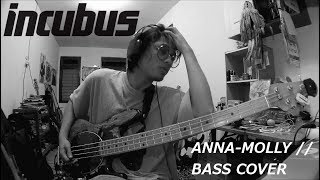 Anna Molly - Incubus [Bass cover by Bramono]