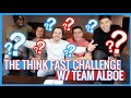 INTENSE THINK FAST CHALLENGE W/ TEAM ALBOE!!!
