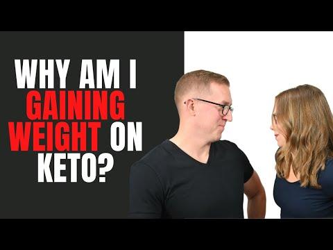 Why Am I Gaining Weight On Keto?