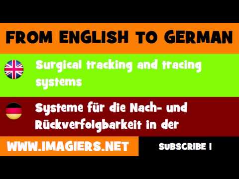 FROM ENGLISH TO GERMAN = Surgical tracking and tracing systems