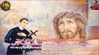 Tam Nhật Mừng Kính Thánh Giêrađô ngày thứ I - Đền Đức Mẹ Hằng Cứu Giúp www.dcctvn.org 13/10/2017