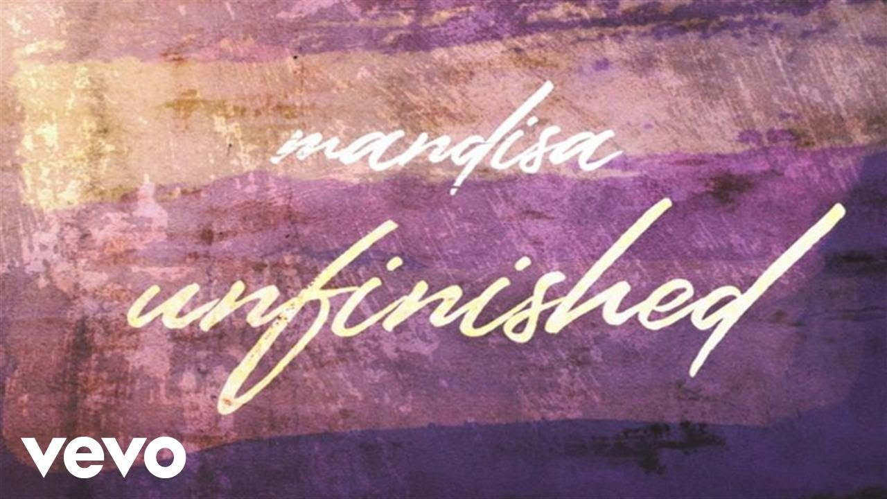 mandisa-unfinished-lyric-video-mandisavevo
