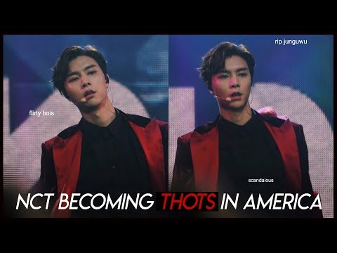 nct becoming thots in america