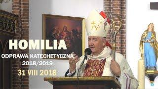 Bp R. Kamiński: Jezus pragnie, byśmy towarzyszyli innym (31 VIII 2018 r.)