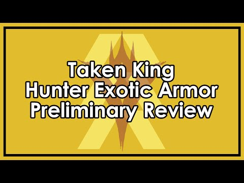 Destiny Taken King: Exotic Hunter Armor Preliminary Reviews