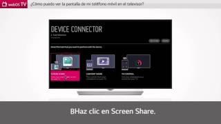 LG SmartTV con webOS: ver la pantalla del teléfono móvil con Miracast