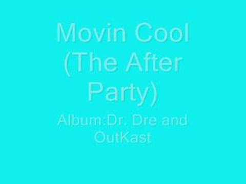 Dr.Dre and Outkast: Movin Cool