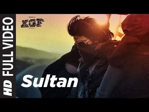 Full Video Song:  Sultan | KGF | Yash | Srinidhi Shetty | Ravi Basrur | T-Series