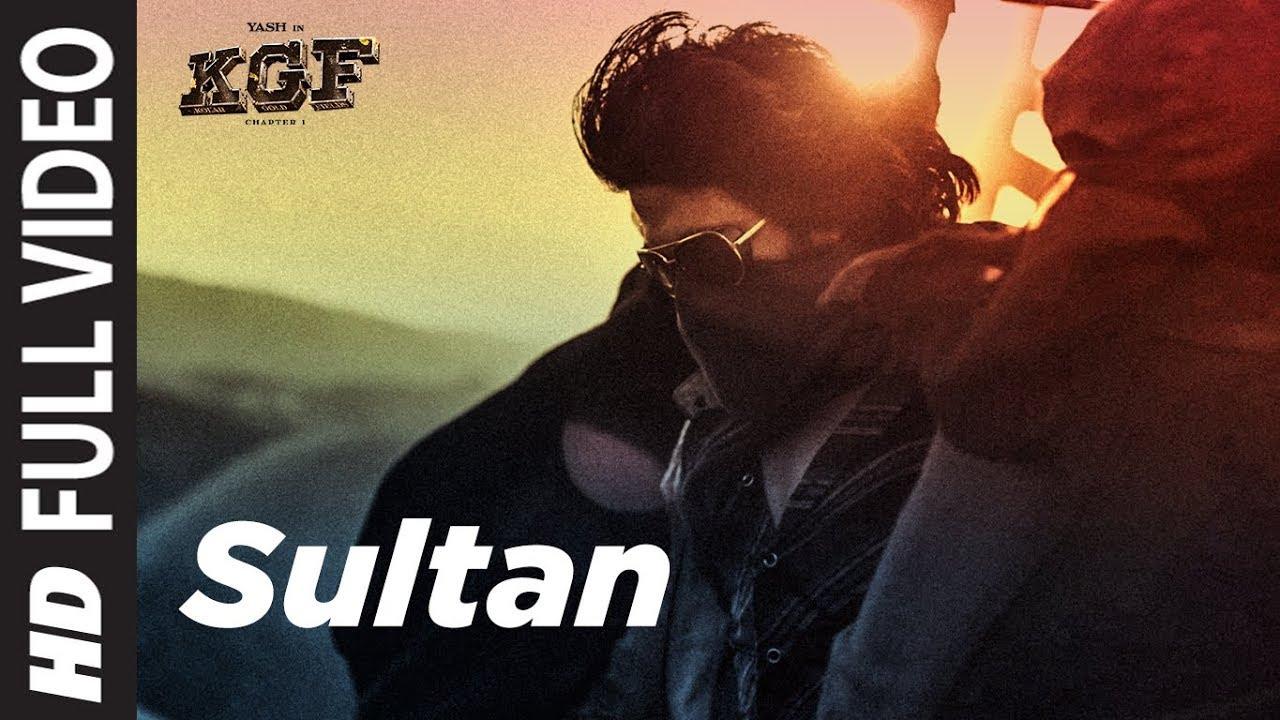 Full Video Song Sultan Kgf Yash Srinidhi Shetty Ravi Basrur T Series Youtube