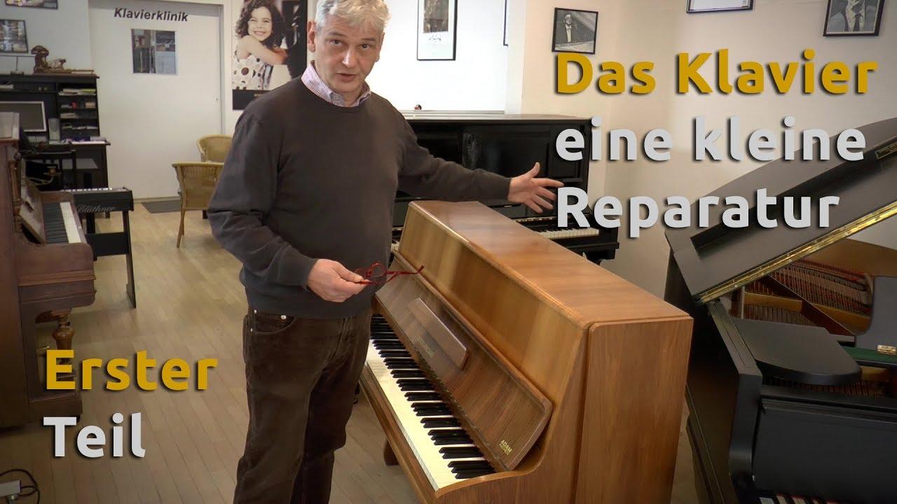 das klavier kleine reparatur teil 1 youtube