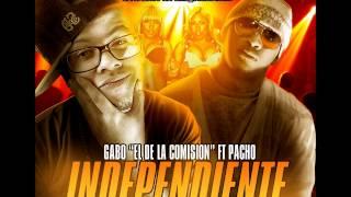 """Gabo El De La Comision Ft Pacho  """"El Anti-Feca """"Independiente""""  Reggaeton Nuevo"""