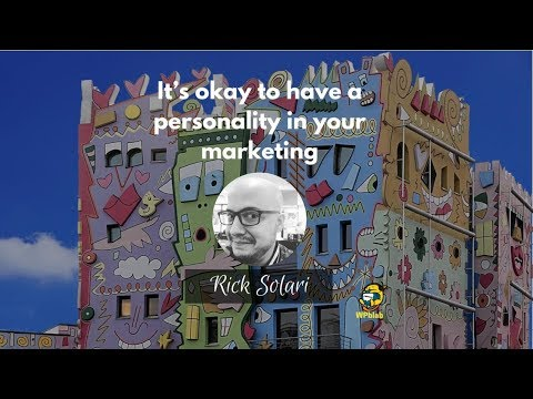 WPblab EP101 - It's okay to have a personality in your marketing with Rick Solari