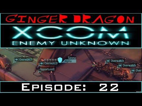 Ginger Dragon Plays: XCOM: Enemy Unknown (Second Wave) [Episode 22: War of Attrition]