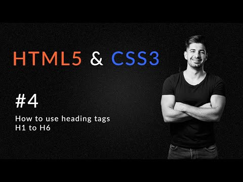 How To Use Heading Tags H1 To H6 In HTML5 | Introduction To HTML5 And CSS3 | HTML5 & CSS3 Tutorial