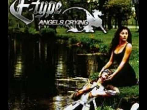 E-Type Angels Crying [Extended Version]