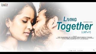 Living Together Latest Telugu Short Film  2018 || Director : Amarnadh Chavali || Klapboard
