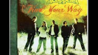 Acappella - Going Down To The River