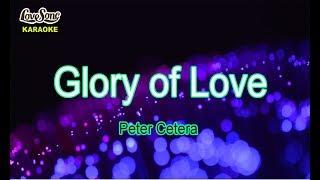 Karaoke - glory of love peter cetera