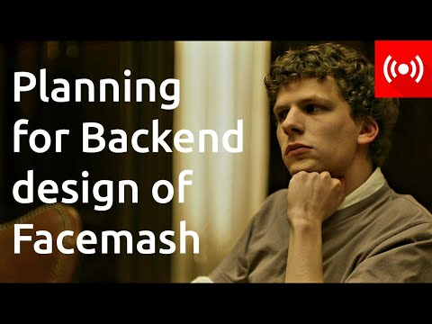 Let's Talks About Framing Backend Services for Facemash  | Live | How to Make Facemash