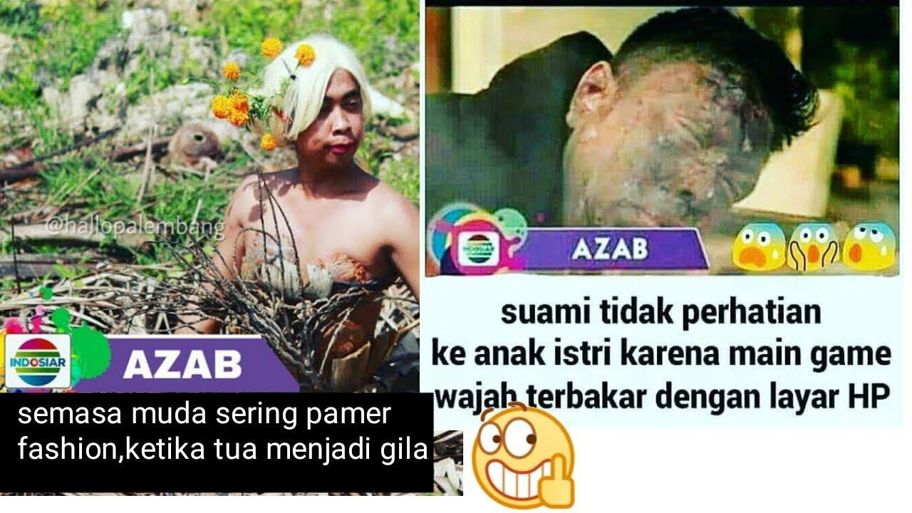 Meme Lucu Tentang Azab Di Indosiar