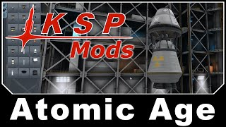 KSP Mods - Atomic Age: Nuclear Rockets