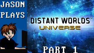 Distant Worlds Universe [Part 1] - Our Corner Of The Galaxy