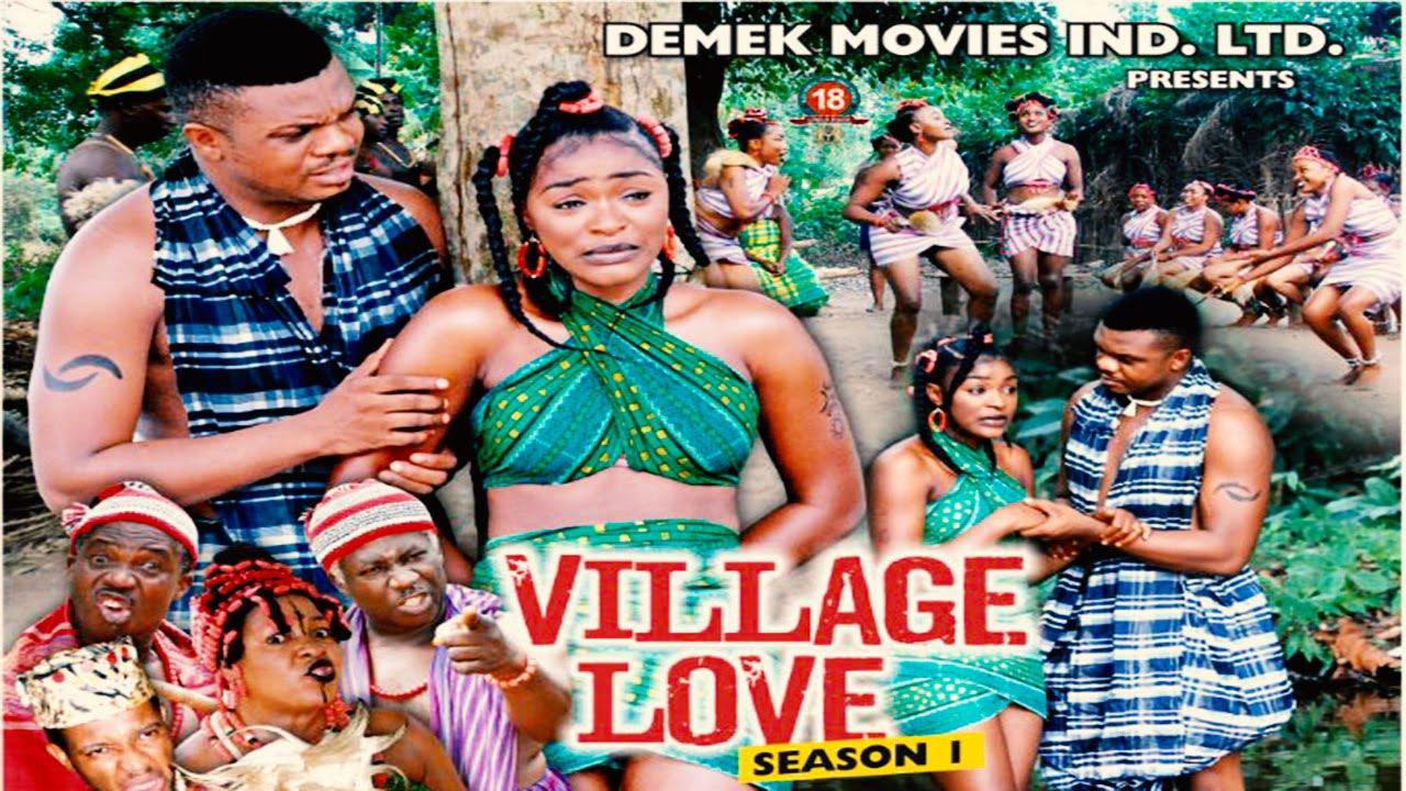 Download Village Love Season 1 - 2015 Latest Nigerian Nollywood Movie