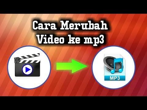 Cara Merubah Video Ke Mp3 Di Hp Android