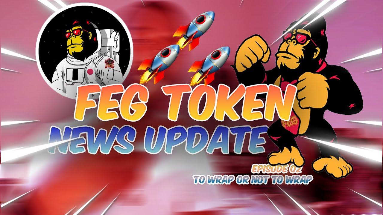 FEG TOKEN NEWS UPDATE | FEG TOKEN EPISODE 02 | FEG Wrap | Fegarmy