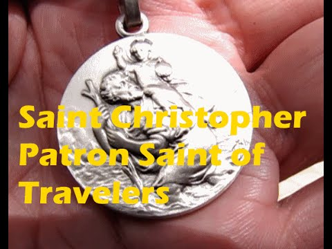 Saint Christopher the Patron Saint of Travelers