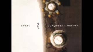 Watch Burst Conquest Writhe video