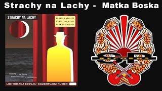 STRACHY NA LACHY - Matka Boska [OFFICIAL AUDIO]